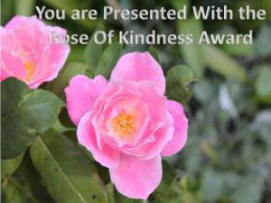 The Rose Of Kindness Award