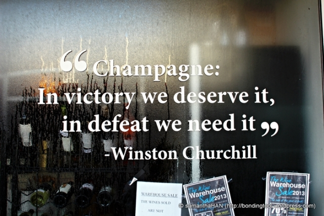 """Champagne: In victory, we deserve it, in defeat we need it."" ~ Winston Churchill"
