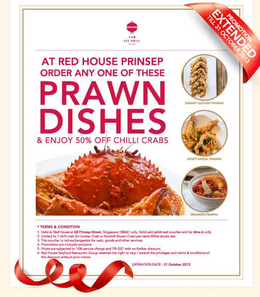 Order any of their Prawns dishes to enjoy 50% off Chilli Crab At Prinsep Street.
