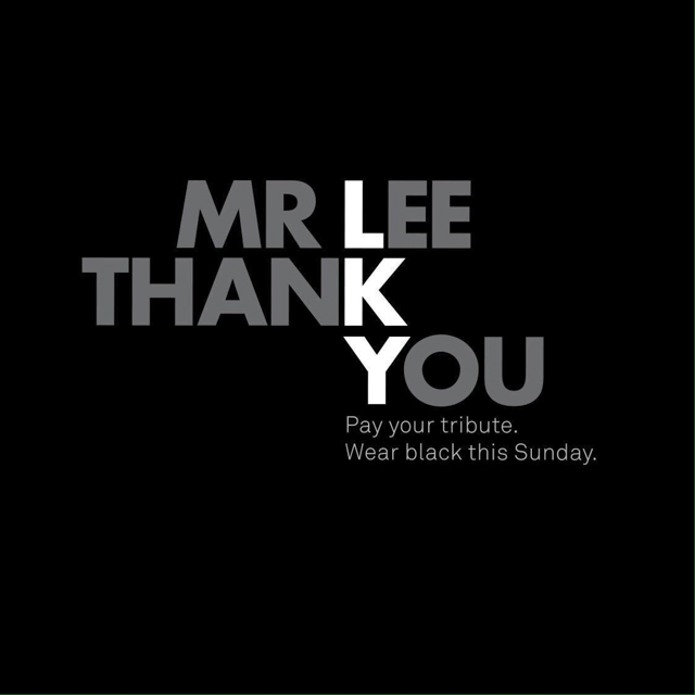 Thank you Mr. Lee Kuan Yew.#noyewnous